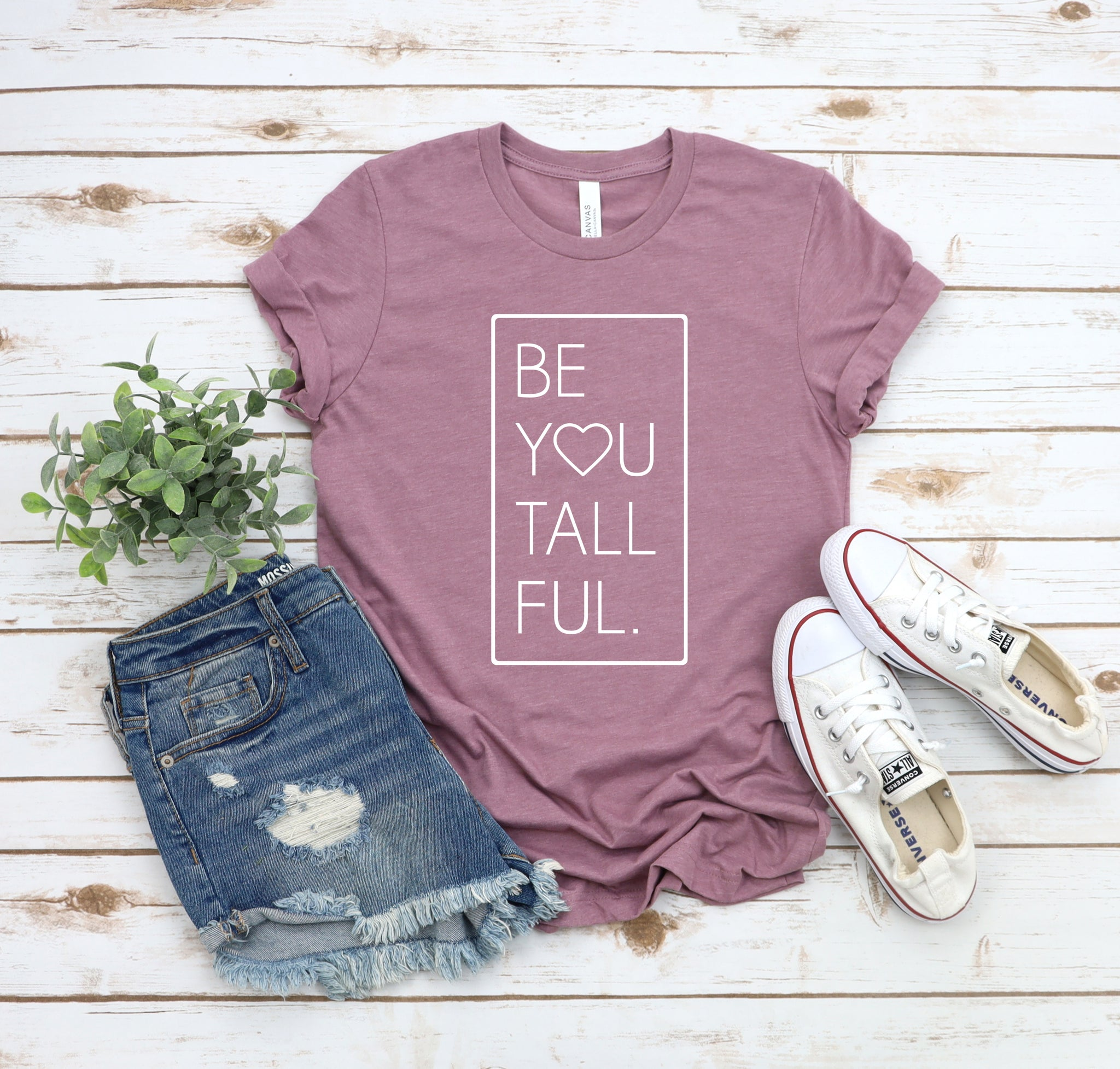 """Be-You-Tall-Ful"" cute graphic t-shirt for tall girls."