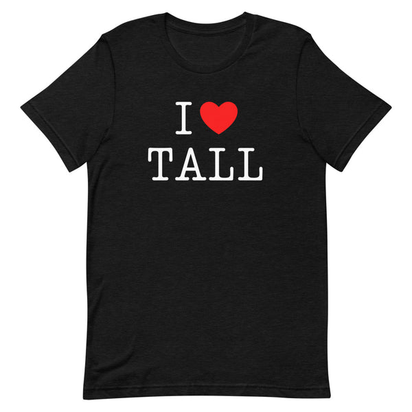 """I Heart Tall"" t-shirt in Black Heather."