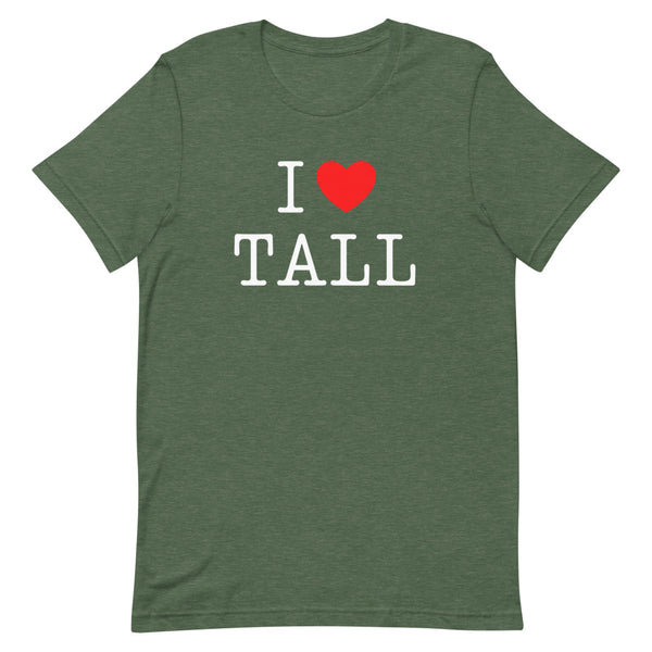 """I Heart Tall"" t-shirt in Forest Heather."
