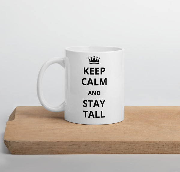 "11 oz ""Keep Calm"" coffee mug for tall people"