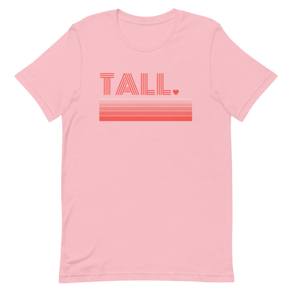 """Tall Love"" premium graphic t-shirt in pink."