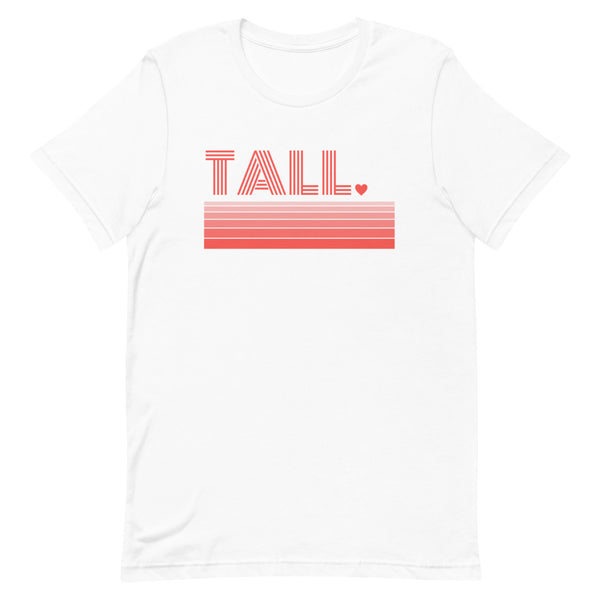 """Tall Love"" premium graphic t-shirt in white."