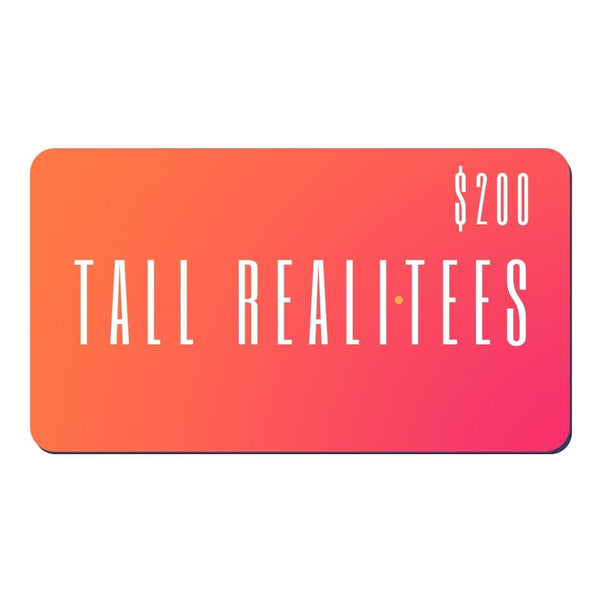 Tall Reali-tees digital gift card for $200.