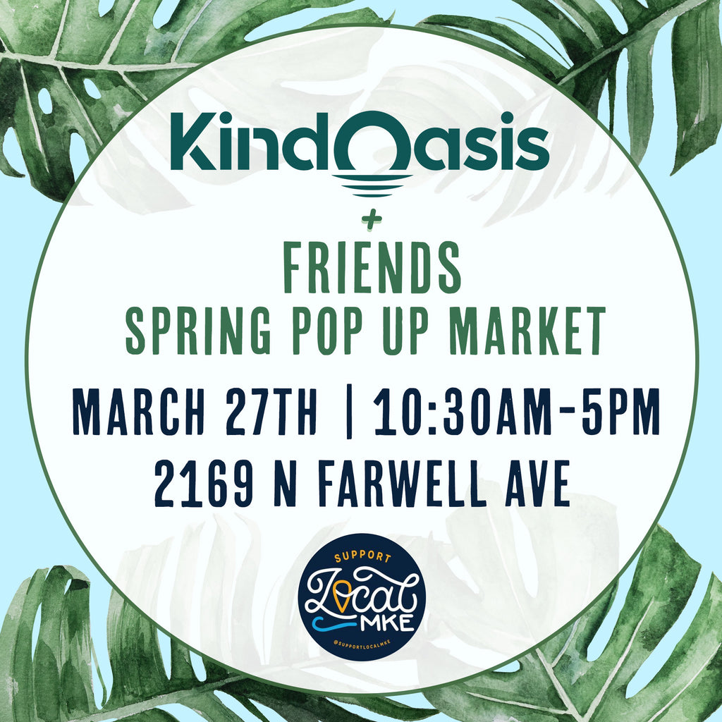 Kind Oasis March 27th pop up