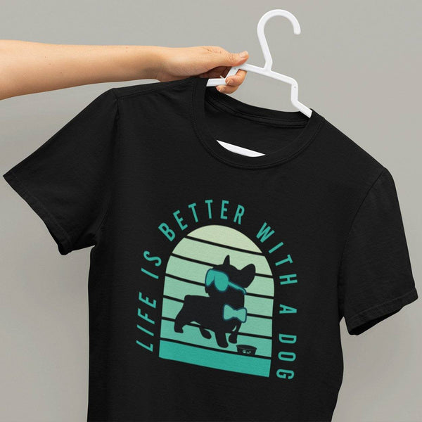Life is Better With A Dog Unisex T-shirt - Teeboat