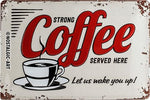 Strong Coffee 20x30cm Tin Sign