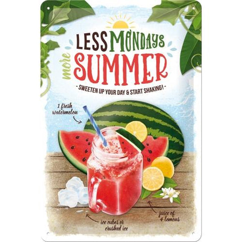 Less Mondays More Summer 20x30cm sign
