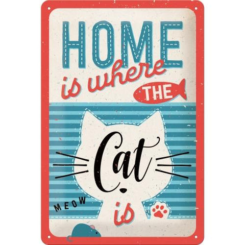 Home is Where the Cat is 20x30cm Tin Sign