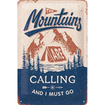 Mountains are Calling 20x30cm sign