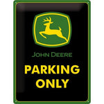 John Deere Parking Only 30x40cm Tin Sign