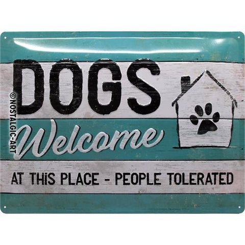 Dogs Welcome 30x40cm sign