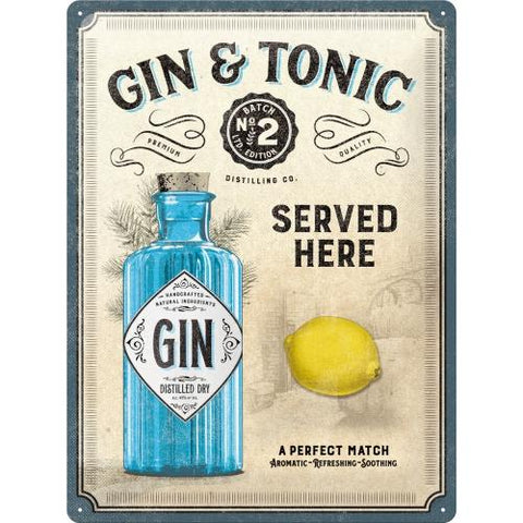 Gin & Tonic Served Here 30x40cm sign