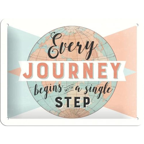 Every Journey Begins with a Single Step 15x20cm sign