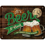 It's Beer o Clock At Least Somewhere 15x20cm sign