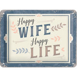 Happy Wife Happy Life 15x20cm sign