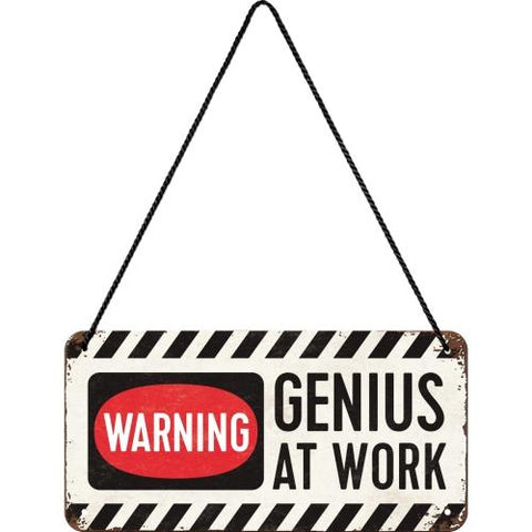 Genius at Work Hanging Sign