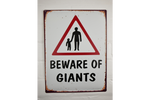 Beware of Giants tin sign