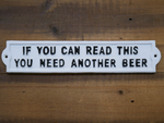 Another Beer Cast Iron Sign