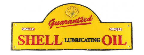 Shell Guaranteed Lubricating Oil Cast Iron sign