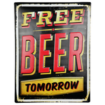 Free Beer Tomorrow tin sign