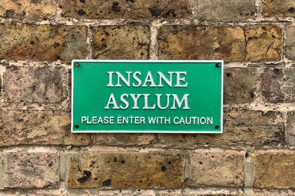 INSANE ASYLUM Cast Iron sign