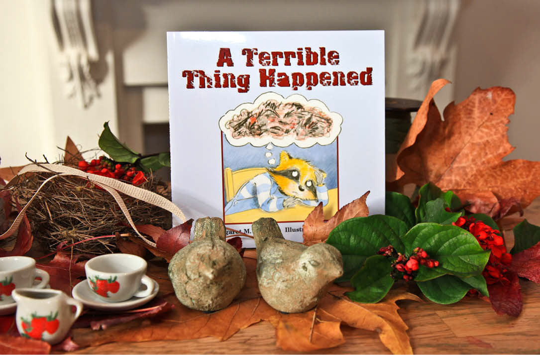 "Cover of book about trauma, grief and loss called 'A Terrible Thing has happened""."