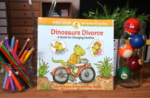 Dinosaurs Divorce: A guide to changing families