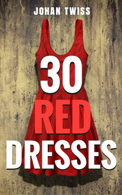 30 Red Dresses Novella (Signed Paperback)