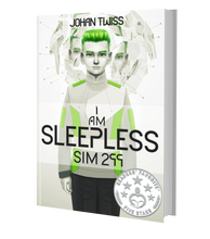 Load image into Gallery viewer, I Am Sleepless: Sim 299 - Book 1 (Signed Paperback)