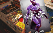 Load image into Gallery viewer, I Am Sleepless: The Huntress - Book 2 (Signed Paperback)