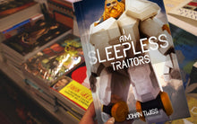 Load image into Gallery viewer, I Am Sleepless: Traitors - Book 3 (Signed Paperback)
