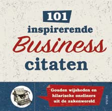 101 inspirerende Business citaten