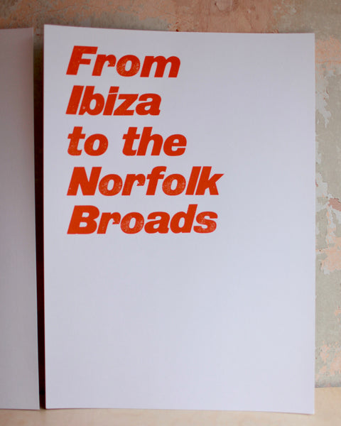 From Ibiza To The Norfolk Broads (Type Only)