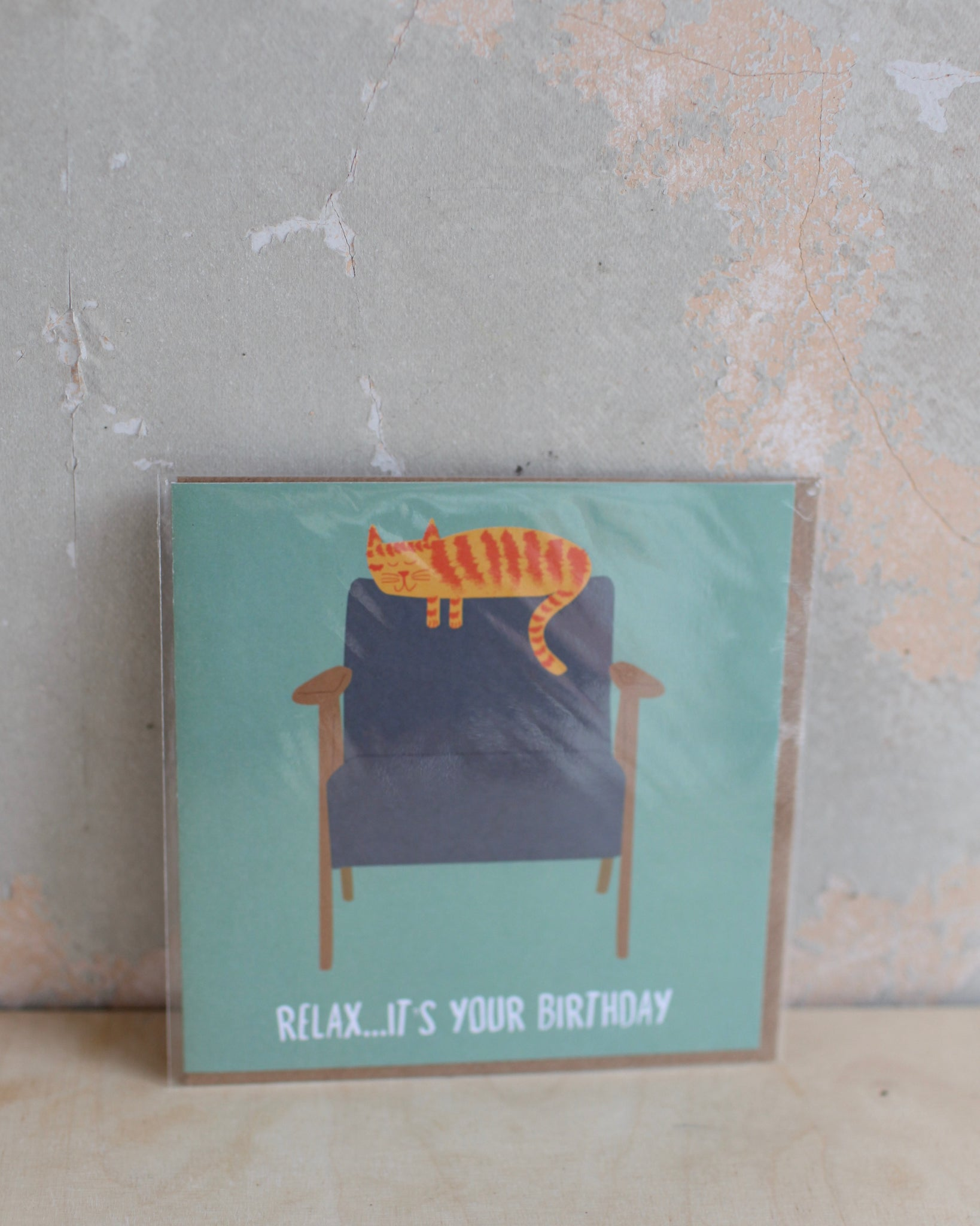 'Relax it's your Birthday' Greetings card