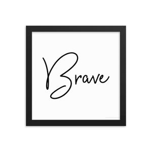 Framed photo paper poster - Brave