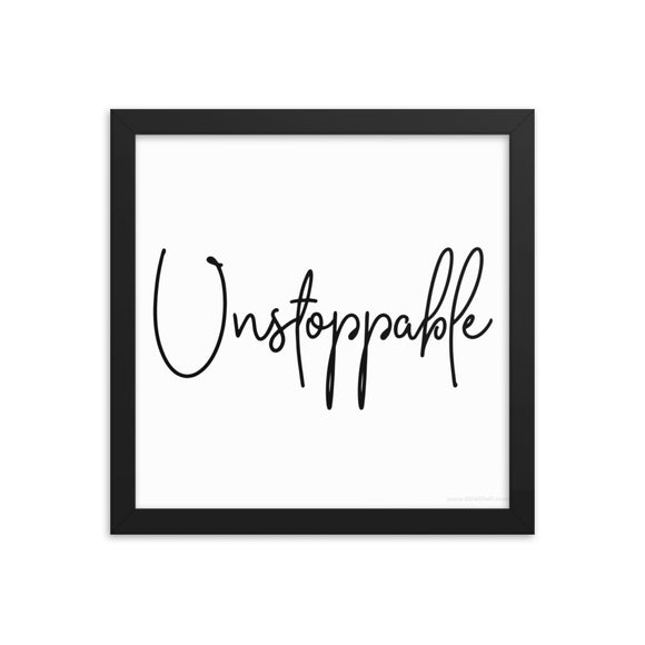 Framed Photo Paper Poster - Unstoppable