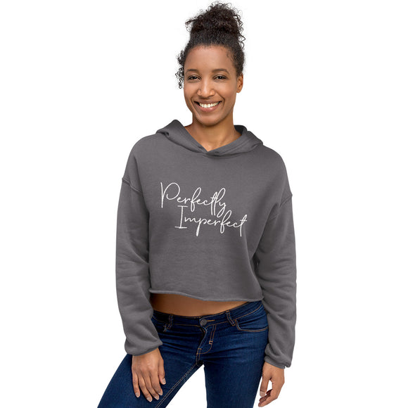 Crop Hoodie - Perfectly Imperfect