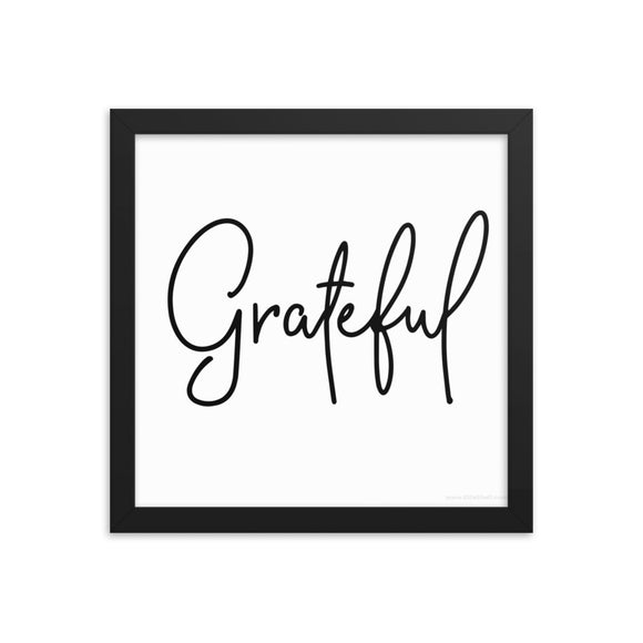 Framed Photo Paper Poster - Grateful