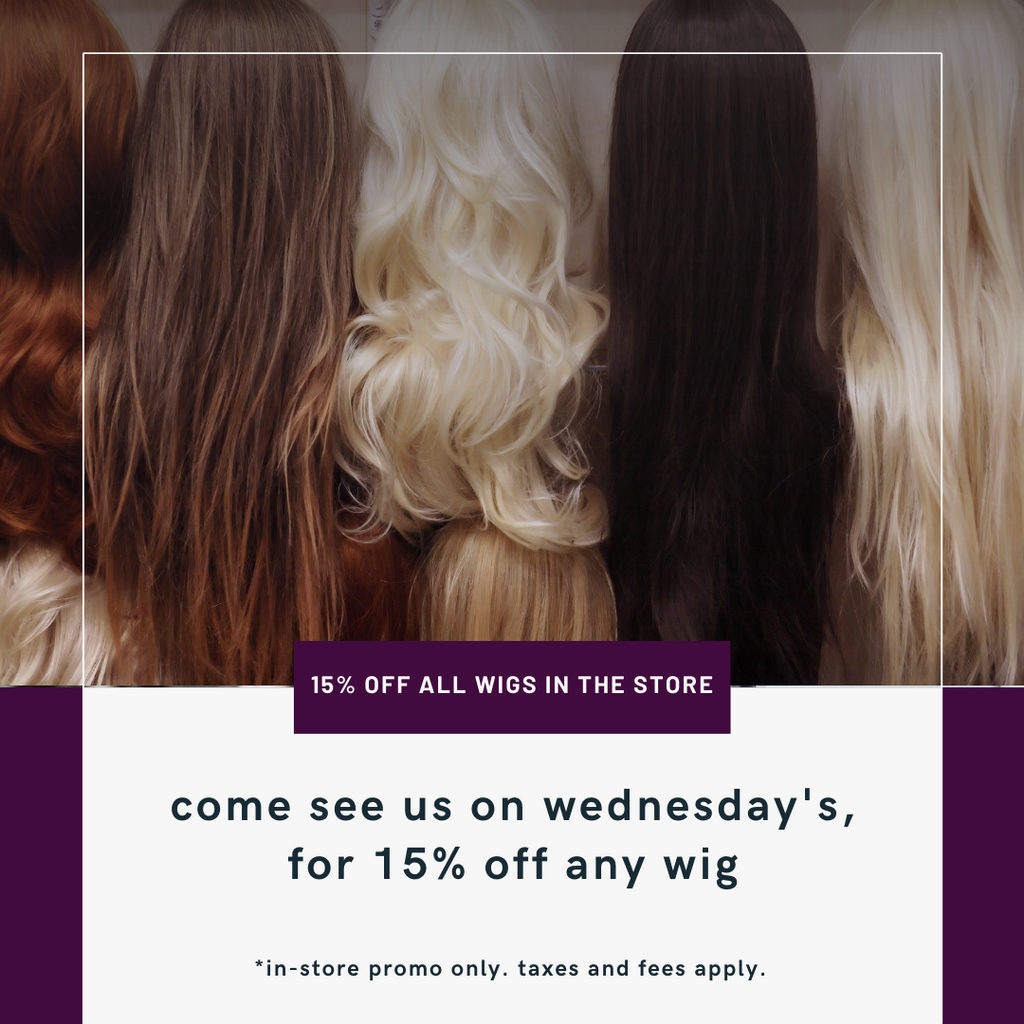 15% off wig promo. In-store and Wednesday's only.