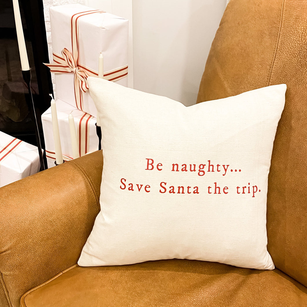 BE NAUGHTY PILLOW