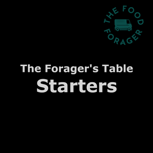 The Forager's Table - Starters