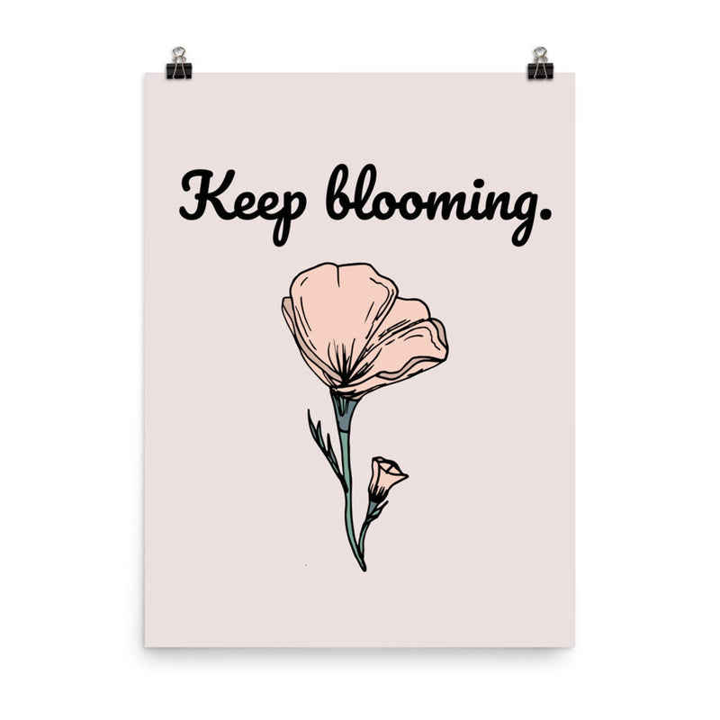 Keep Blooming California Poppy Print