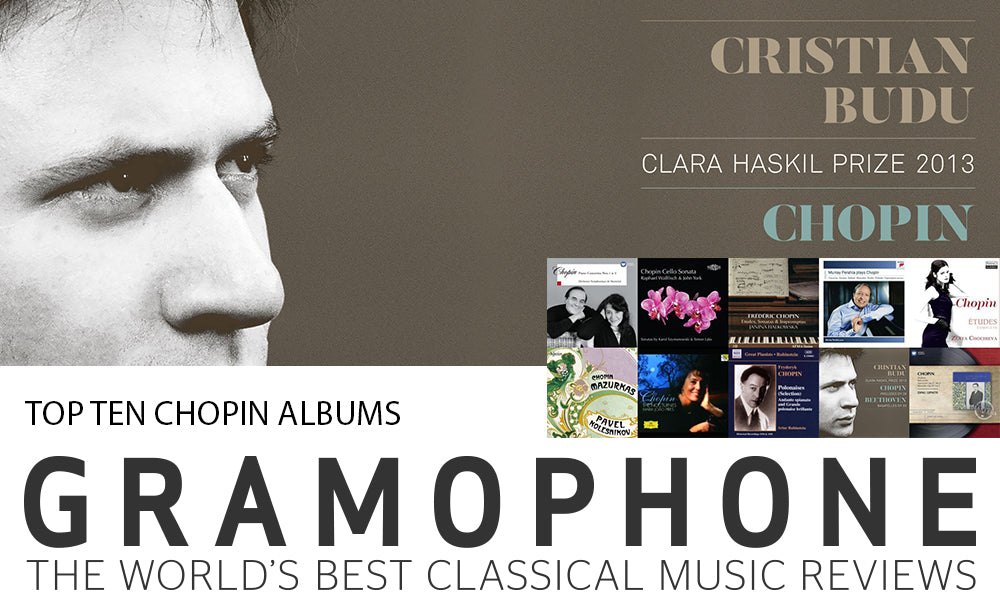 Gramophone (UK): Top 10 Chopin recordings (2017 update)