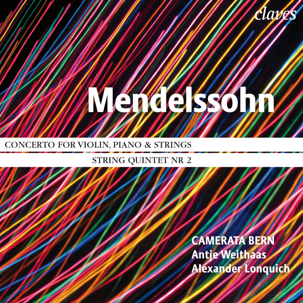 (2011) Mendelssohn: Concerto for Violin and Piano, String Quintet No. 2 / CD 1102 - Claves Records