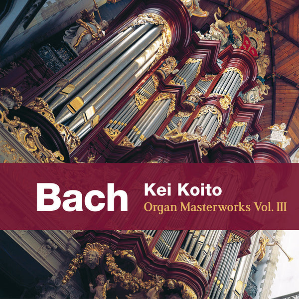 (2012) J. S. Bach: Organ Masterworks, Vol. III - CD 1107 - Claves Records
