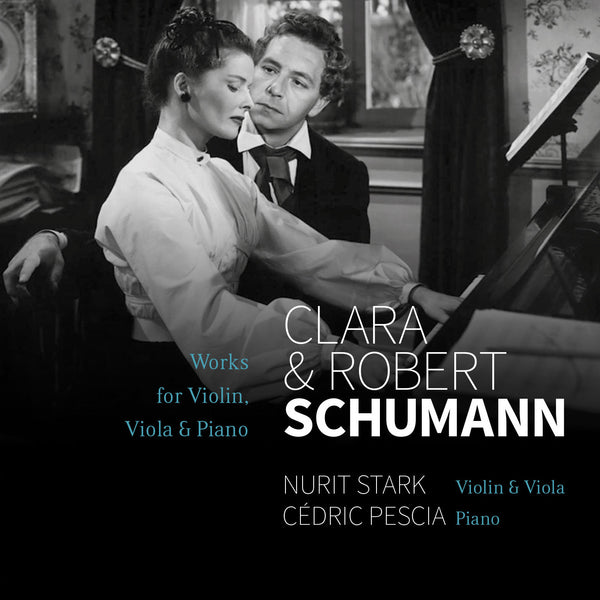 (2015) R. & C. Schumann: Works for Violin/Viola & Piano-N. Stark, C. Pescia / CD 1502 - Claves Records