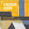 (2015) A Russian Album, Duo Zappa-Mainolfi, Cello & Piano
