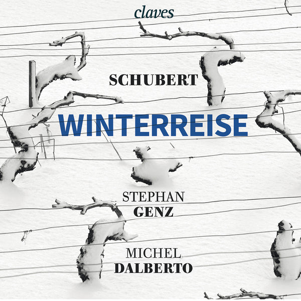 (2015) Schubert : Winterreise D 911 - Stephan Genz, Michel Dalberto / CD 1606 - Claves Records