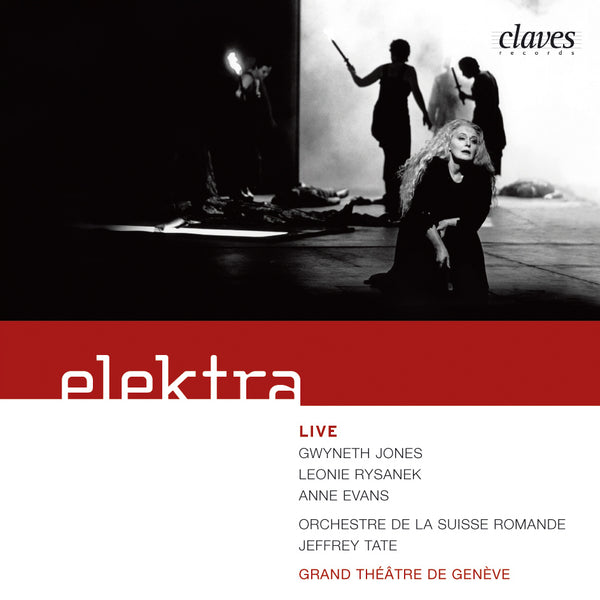 (2005) Richard Strauss: Elektra Op. 58 (Live Recording, Geneva 1990) / CD 2514/15 - Claves Records