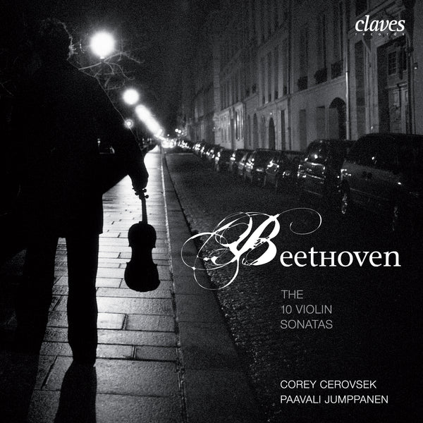 (2006) Beethoven: Complete Sonatas for Piano & Violin / CD 2610-12 - Claves Records
